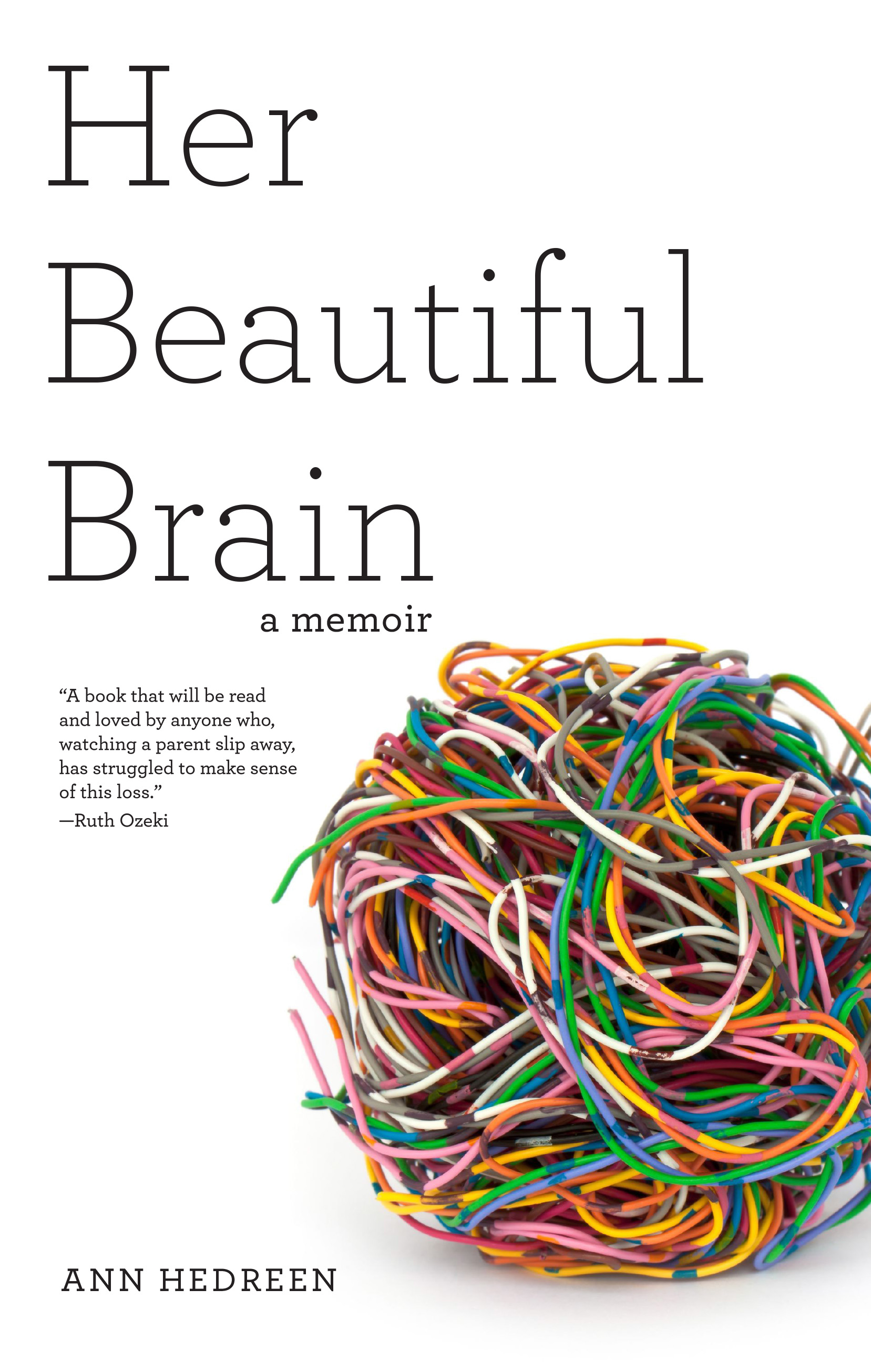 her beautiful brain a memoir therestlessnest hbbfinalcover